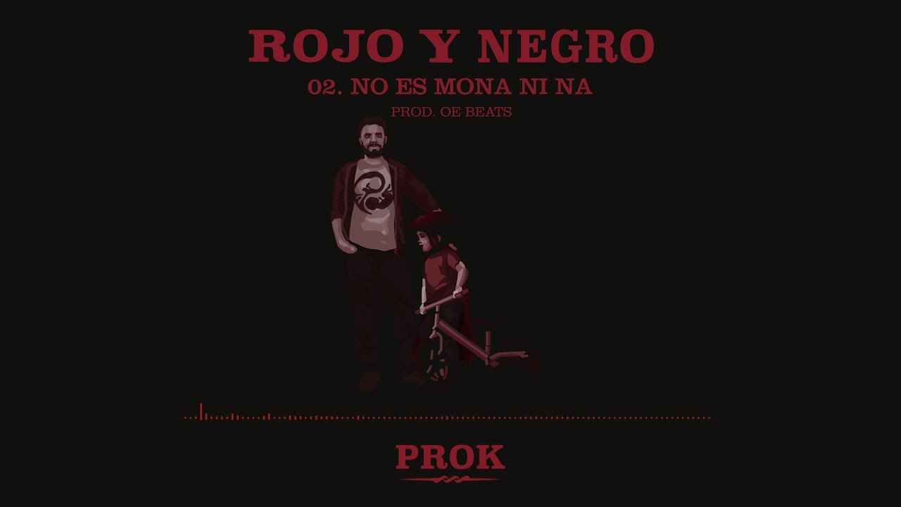 PROK NO ES MONA NI NA ( OE BEATS) ( LETRA) #ROJOYNEGRO</div>             </div>   </div>       </div>     <div class=