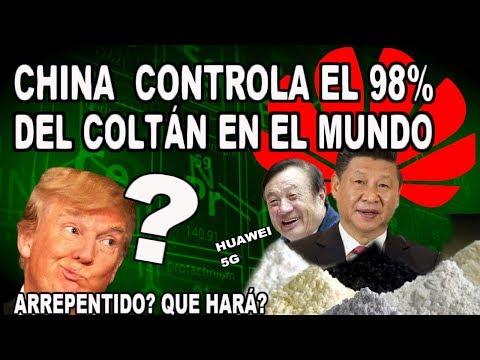 CHINA CONTROLA EL 98% DEL COLTÁN EN EL MUNDO...ARREPENTIDO? QUE HARÁ?