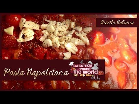 Italian Cuisine La Cucina Italiana Pasta Napoletana By Eka Curiosityitaly Youtube