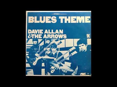 Blues Theme - Davie Allen And The Arrows (Full Album)
