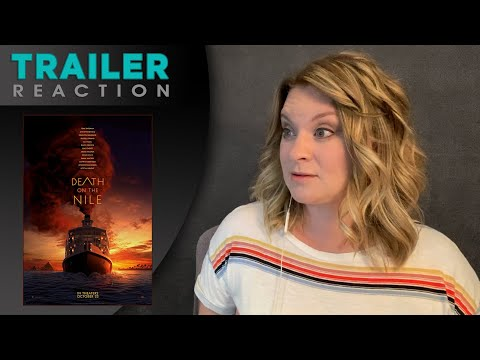 Death on the Nile – TRAILER REACTION