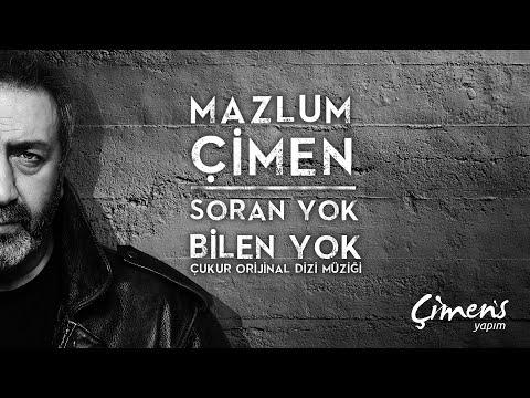 Mazlum Çimen  - Soran Yok Bilen Yok (Official Audio) - Çukur Dizi Müziği