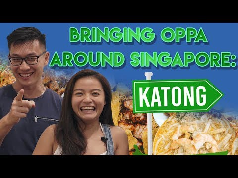 Bringing Oppa Around Singapore: Best Katong Food Guide | S1 EP 1