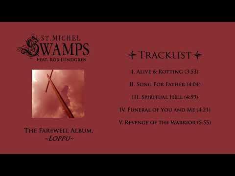 St. Michel Swamps feat. Rob Lundgren - Loppu (FULL ALBUM)