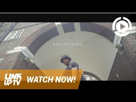 Jordan London - Say nothing [Music Video] @JLJordanlondon | Link Up TV