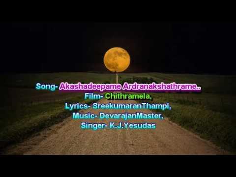 Akashadeepame Ardra Nakshatrame.