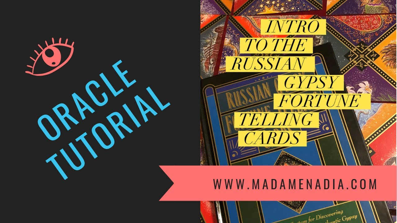 Intro to the Russian Gypsy Fortune Telling Cards
