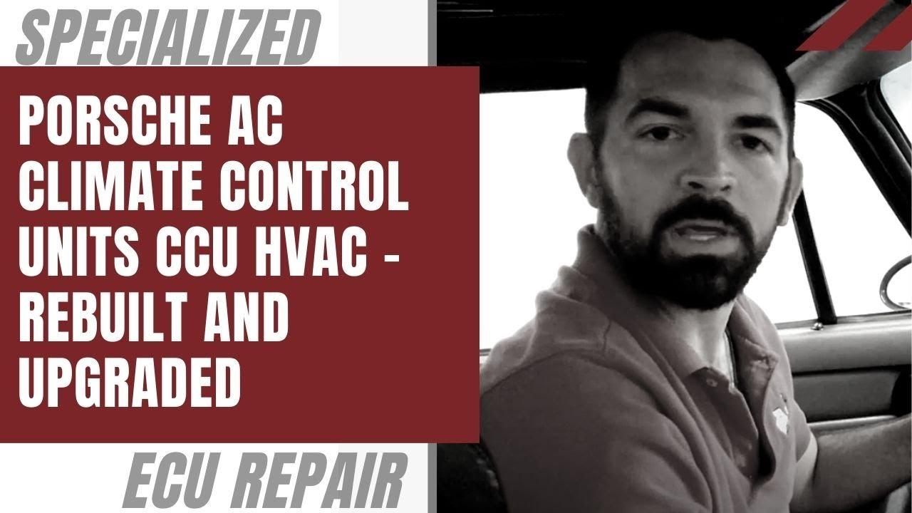 Porsche AC Climate Control Units CCU HVAC - Rebuilt and Upgraded