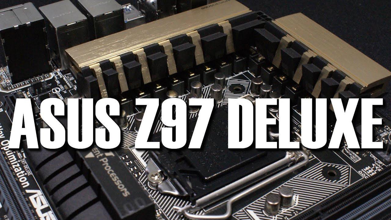 Asus Z97 Deluxe Motherboard Preview