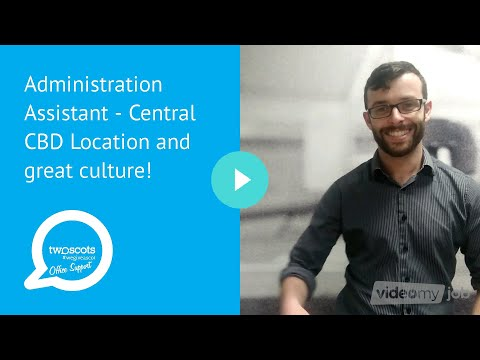 Administration Assistant - Central CBD Location and great culture!