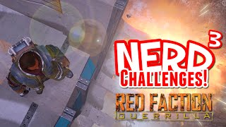 Nerd³ Challenges! ALL THE CHEATS! - Red Faction: Guerrilla
