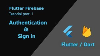 Flutter: Firebase Tutorial Part 1 | Auth and Sign in