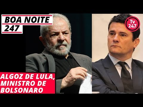 Algoz de Lula, ministro de Bolsonaro - Boa Noite 247 (31.10.18)