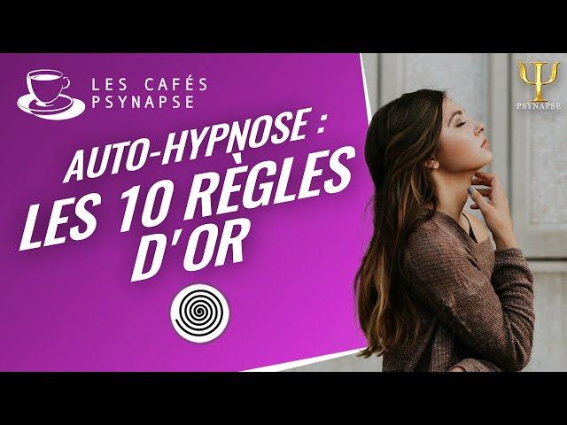 Auto-Hypnose #2.1 - Les Cafés de PSYNAPSE