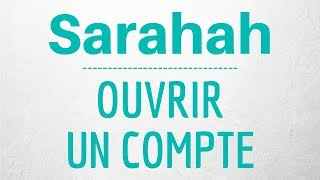 CREER un COMPTE Sarahah, comment ouvrir un compte Sarahah