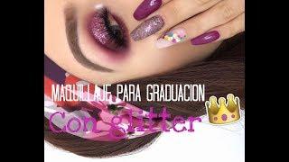 e9eadfbda Maquillaje para graduación 👩 🎓 guinda con glitter ...