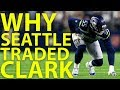 Why Did Seattle Trade Frank Clark & How Does this Impact the 2019 Draft?