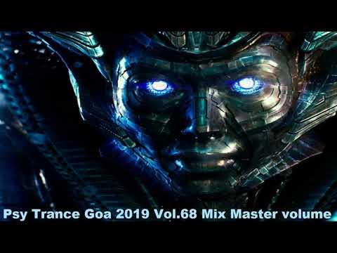 Psy Trance Goa 2019 Vol 68 Mix Master Volume