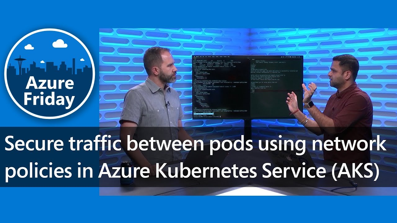 Secure traffic between pods using network policies in Azure