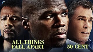 All things fall apart (ganzer Film auf Deutsch mit 50 CENT & RAY LIOTTA, ganze Filme Deutsch) *HD*