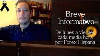 Breve Informativo - Noticias Forex del 17 de Septiembre 2018