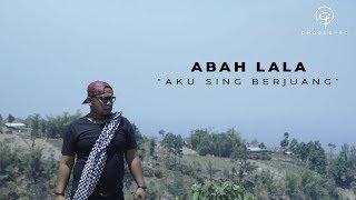 Download lagu AKU SING BERJUANG - ABAH LALA (OFFICIAL MUSIC VIDEO)