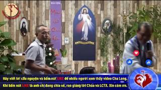 Cha Long - Ngày 14/12/2019 – Thứ bảy - Mùa Vọng