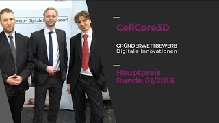 "Interview: CellCore3D, Hauptpreis ""Gründerwettbewerb - Digitale Innovationen"""