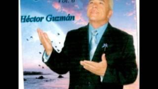 PASTOR HECTOR GUZMAN-EL AMOR