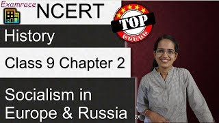 NCERT Class 9 History Chapter 2: Socialism in Europe and Russia - Examrace
