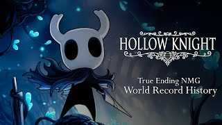 Hollow Knight - True Ending NMG Speedrun World Record History
