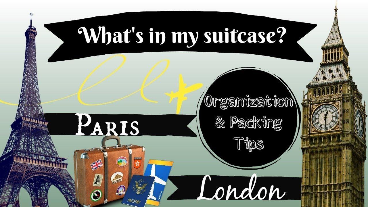 Packing for a 2 week trip + Organization & packing tips  | Paris & London