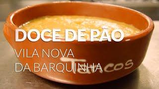 Doce de Pão, Vila Nova da Barquinha thumbnail