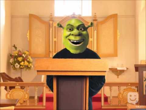 Church of Shrek.