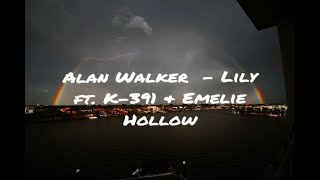 Gambar cover Alan Walker ft. K-391 & Emelie Hollow - Lily (Lyrics)