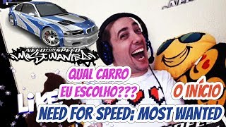 Qual carro devo escolher??? | Need for Speed: Most Wanted (O INÍCIO) | GamePlay PC