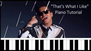 That's What I Like by Bruno Mars -  Piano Tutorial
