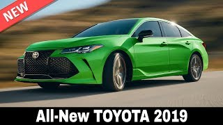 10 New Toyota Cars that Will Prove Their Leadership in 2019 (Interiors and Exteriors)