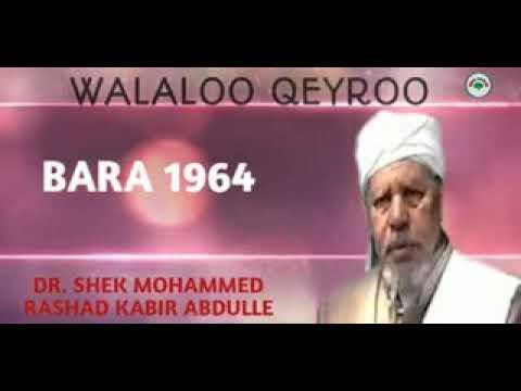 Dr Sheikh Mohamed Rashad walaloo Qeerroo 1964 Dura