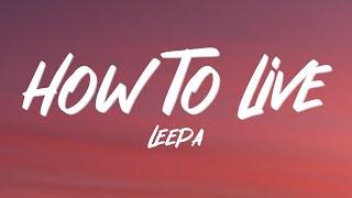 LEEPA - how to live (Lyrics)