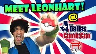 MEET LEONHART! Dallas Comic Con (Fan Expo Dallas) & A-Kon 27!
