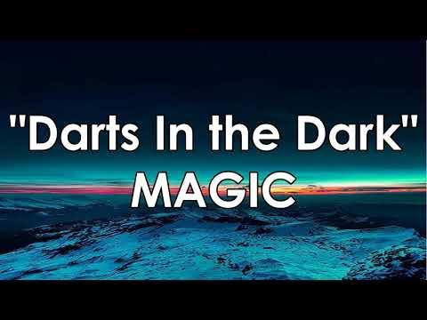 Darts In the Dark by MAGIC! (FULL LYRICS)