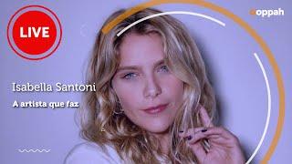 LIVE - Isabella Santoni | Ooppah PLAY