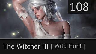 Прохождение The Witcher 3: Wild Hunt [ Моркварг - В волчьей шкуре ] #108