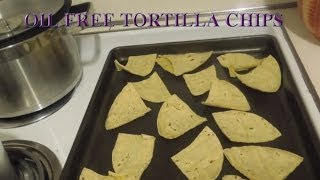 Oil Free Tortilla Chips Recipe (baked)