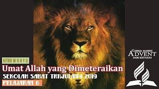Sekolah Sabat Dewasa Triwulan 1 2019 Pelajaran 6 Umat Allah yang Dimeteraikan (ASI)