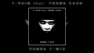 T-Pain - Panda (T-Mix) ft. Young Cash