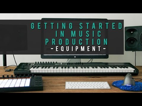 Getting Started in Music Production - Equipment for beginners [Episode 2]