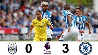 Huddersfield Town vs Chelsea | Resumen Y Goles | Premier League