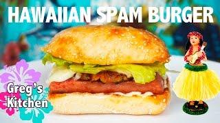 HAWAIIAN SPAM BURGER RECIPE - Greg's Kitchen